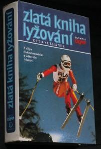 náhled knihy - Zlatá kniha lyžování : z dějin čs. a světového lyžařství