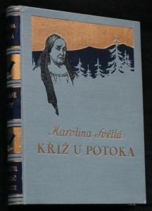 náhled knihy - Kříž u potoka ; vesnický román