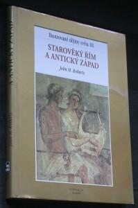 náhled knihy - Ilustrované dějiny světa. III., Starověký Řím a antický západ