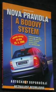 náhled knihy - Nová pravidla a bodový systém : [včetně novely ze dne 25.4.2006]