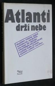 Atlanti drží nebe : výběr z tvorby sovětských písničkářů