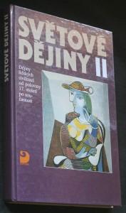 Světové dějiny. [Díl] 2, Dějiny lidských civilizací od poloviny 17. století po současnost