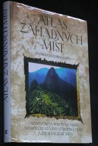 náhled knihy - Atlas záhadných míst : nevysvětlená posvátná místa, symbolické krajiny, starověká města a ztracené země světa