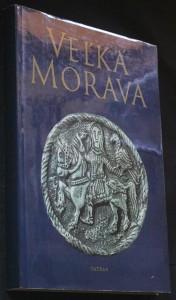 náhled knihy - Veľká Morava : doba a umenie