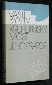 náhled knihy - Kruhljanský most ; Jeho prapor