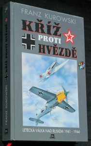 náhled knihy - Kříž proti hvězdě : letecká válka nad Ruskem 1941-1944