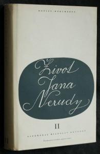 náhled knihy - Život Jana Nerudy : dopisy - dokumenty. Díl 2, Mladistvé zápasy (1857-1859)