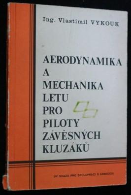 náhled knihy - Aerodynamika a mechanika letu pro piloty závěsných kluzáků