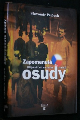 náhled knihy - Zapomenuté osudy : (báječní Češi na prahu 20. století)