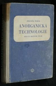 Anorganická technologie : Učebnice pro 2. ročník prům. škol chem.