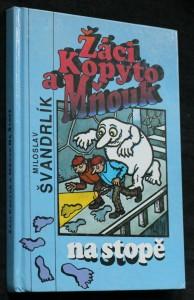 náhled knihy - Žáci Kopyto a Mňouk na stopě