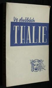 náhled knihy - Ve službách Thalie : České divadlo ochotnické : Soubor dokladových statí. Díl II