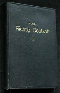 náhled knihy - Německá konversace = [Richtig deutsch in Konversation] : moderní praktická příručka německé konversace pro školy, jazykové kursy a zkoušky, jakož i pro soukromé zdokonalení a konversační kroužky. Část druhá, Pro pokročilé