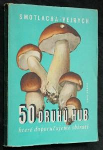 náhled knihy - 50 druhů hub, které doporučujeme sbírati