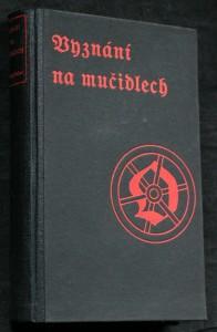 náhled knihy - Vyznání na mučidlech : texty ze starých knih černých, jinak smolných
