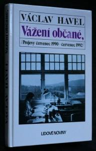 náhled knihy - Vážení občané : projevy červenec 1990 - červenec 1992