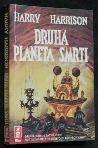 Druhá planeta smrti : druhá samost. část světoznámé trilogie o planetách smrti