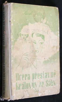 náhled knihy - Dcera přeslavné královny ze Sáby : reportážní román. Díl druhý