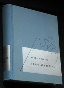 náhled knihy - František Josef I. : Život, povaha, doba