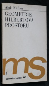náhled knihy - Geometrie Hilbertova prostoru : Určeno [také] posl. i absolventům techn. fakult.