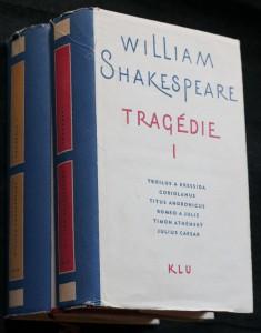 náhled knihy - Tragédie. Troilus a Kressida, Coriolanus, Titus Andronicus, Romeo a Julie, Timon Athénský, Julius Caesar, Makbeth, Hamlet, Král Lear, Othello, Antonius a Kleopatra, Cymbelin