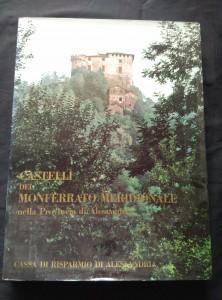 náhled knihy - Castelli dei Monferrato Meridionale nella Provincia di Alessandria (Ocpl, 275x365,  190 s., v příloze bar foto a kresby Alberto Caffassi)