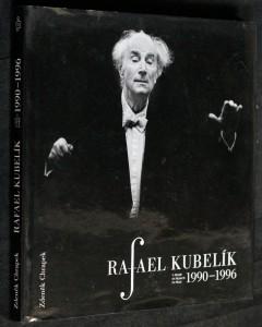 náhled knihy - Rafael Kubelík v Praze 1990-1996 = Rafael Kubelík in Prague 1990-1996