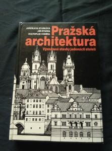 náhled knihy - Pražská architektura - Významné stavby jedenácti století (A4, lam, 360 s., il. J. Staněk, 632 kreseb a 11 plánů, jmenný rejstřík)