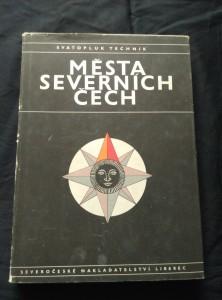 náhled knihy - Města severních Čech (A4, Ocpl, 254 s., 36 s obr příl, , znaky měst)