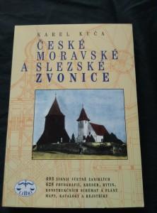 České, moravské a slezské zvonice - 693 zvonic, 628 foto kreseb a plánů (Obr, 382 s.)