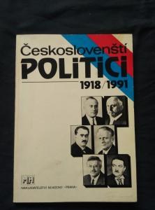 náhled knihy - Českoslovenští politici 1918 - 1991