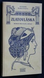 náhled knihy - Zlatovláska : román pro paní a dívky