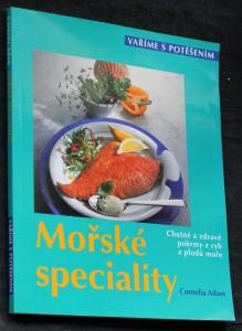 náhled knihy - Mořské speciality : chutné a zdravé pokrmy z ryb a plodů moře