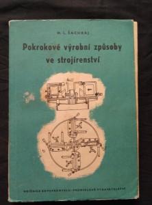 náhled knihy - Pokrokové výrobní postupy ve strojírenství (Obr, 244 s.)
