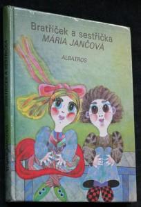 náhled knihy - Bratříček a sestřička : pro začínající čtenáře