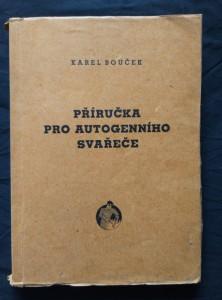 náhled knihy - Příručka pro autogenního svářeče (Obr, 252 s., foto, il)