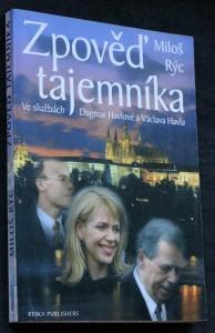 náhled knihy - Zpověď tajemníka : ve službách Dagmar Havlové a Václava Havla