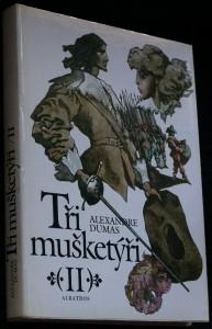 náhled knihy - Tři mušketýři : pro čtenáře od 12 let II. díl