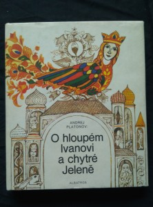 náhled knihy - O hloupém Ivanovi a chytré Jeleně (Ocpl., 116 s., ob a il. M. Šechtlová)