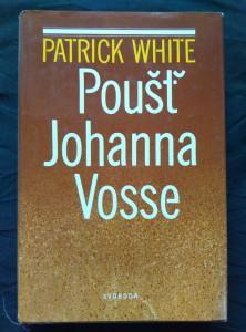 náhled knihy - Poušť Johanna Vosse (Ocpl., 432)