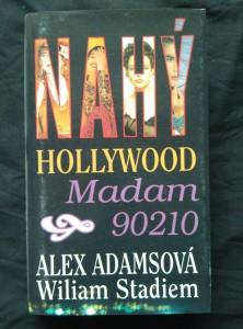 náhled knihy - Nahý Hollywood - Madam 90210 (lam., 288 s.)