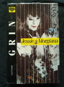 Jessie a Morgiana (Ocpl, 360 s., foto)
