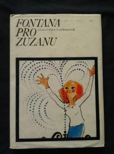 náhled knihy - Fontána pro Zuzanu (Ocpl, 120 s., il. N. Bláhová)
