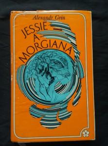 náhled knihy - Jessie a Morgiana (Ocpl, 208 s., ob a il. R. Michal)
