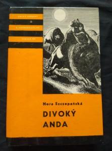 náhled knihy - Divoký Anda KOD 109 (lam, 320 s, il. J. Vraštil)