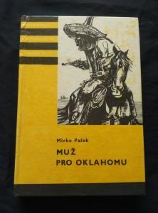 náhled knihy - Muž pro Oklahomu (KOD 148, lam, 312 s., il. R. Kolář, mapka)