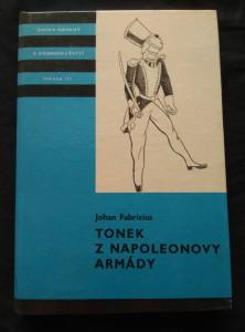náhled knihy - Tonek z Napoleonovy armády (KOD 157, lam, 224 s., il. M. Romberg)