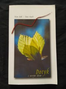 náhled knihy - Dotyk s novým dňom - Myšlenky z éteru (Obr, 200 s., bar. fotografie)