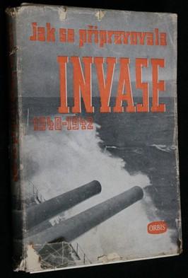 náhled knihy - Jak se připravovala invase : kombinované operace 1940-42