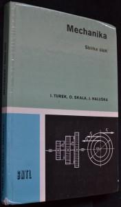 náhled knihy - Mechanika : Sbírka úloh : Učební text pro stř. prům. školy strojnické 1., 2. a 3. roč.